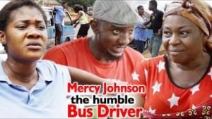 Mercy Johnson The Humble Bus Driver Season 3 & 4 - 2019